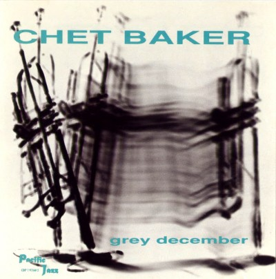 chet baker grey december+Front album cover