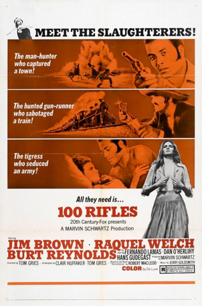 1969_-_100_Rifles_Movie_Poster_burt reynolds,raquel welch,soledad miranda